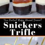 Snickers Trifle – Packed with Chocolate, Peanut Butter & Caramel