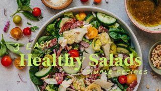 3 Healthy SALADS to Eat Better | Healthy Salad Recipes