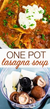 Easy one pot lasagna soup recipe – ready in just 30 minutes! #onepot #vegetarian…