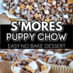 S'mores Puppy Chow – The Best Simple No Bake Dessert Recipe
