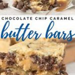 Gooey Chocolate Chip Cookie Bars filled with caramel! These butter bars are like…