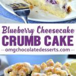 Blueberry Cheesecake Crumb Cake is delicious combo of two mouthwatering desserts…