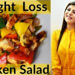 Chicken Salad For Weight Loss | Grilled Chicken Salad Recipe For Weight Loss | Dr.Shikha Singh