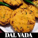 Dal Vada | South Indian Tea Time Snack | Quick and Easy Recipe