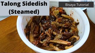 How to Cook Talong Side Dish (Steamed) – Bisaya Tutorial – With English Subtitle