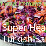 Super Healthy Turkish Salad   Boost Immune System Fight against viruses   recipe for isolation Days