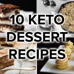 10 Keto Dessert Recipes to Satisfy Your Sweet Tooth
