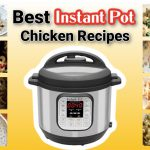 10 of the Best Instant Pot Chicken Recipes | Step-by-Step Instant Pot Recipes