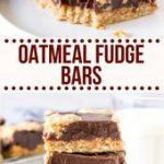 Chewy oatmeal cookie. Rich decadent chocolate. These Oatmeal Fudge Bars are a so…