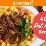 4 Easy & Delicious Pot Roast Recipes You've Got To Try! | Easy Recipes for Your Next Family Dinner