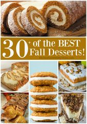 Over 30 of the BEST Fall Dessert Recipes! Including Cake, Cookies, Pie, Bars, Br…