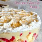 Raspberry Coconut Cream Trifle. This has consistently been one of the most popul…