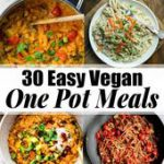 Oh, how I love one pot recipes! These 30 easy vegan one pot meals are perfect fo…