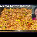Keema Matar Masala / Minced Goat Meat and Peas Recipe by Purnima Nigam for Love Passion for Food