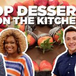 Top 5 Dessert Recipes from The Kitchen | The Kitchen | Food Network