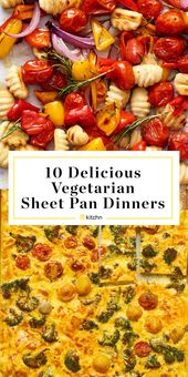 10 Vegetarian Sheet Pan Dinners to Add to Your Meal Plan…